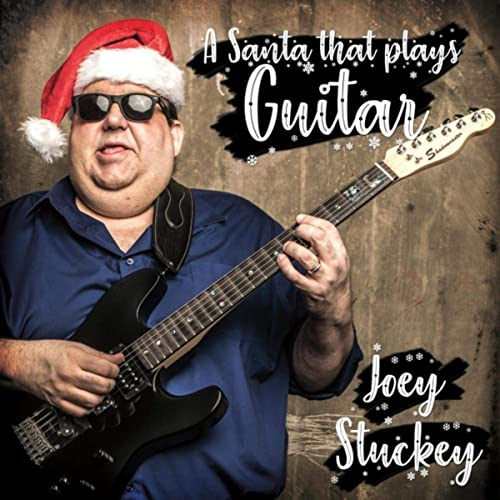 """Joey Stuckey's album cover for """"A Santa that Plays Guitar"""""""
